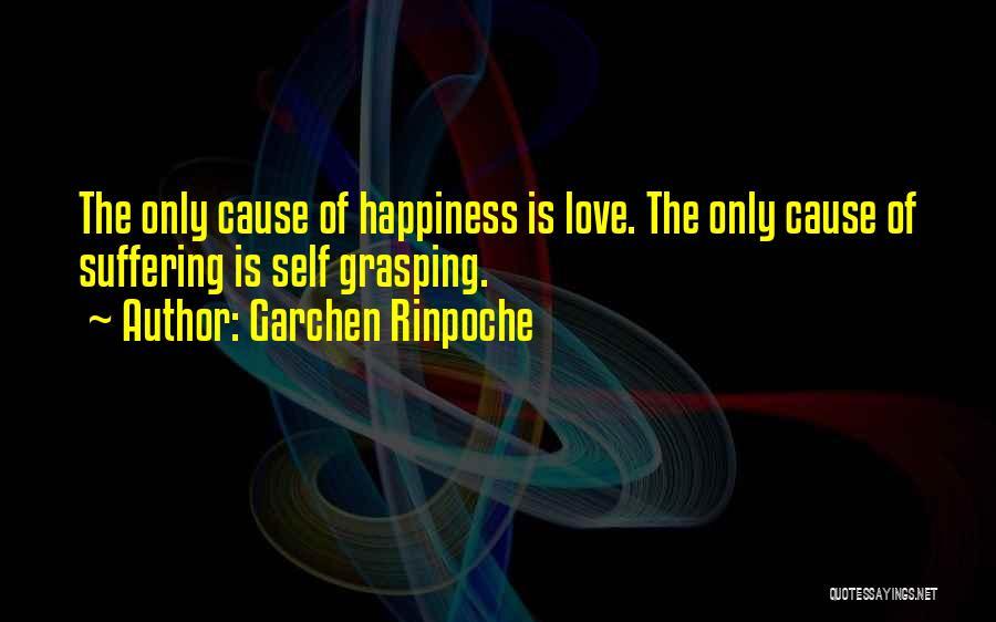 Garchen Rinpoche Quotes 545840