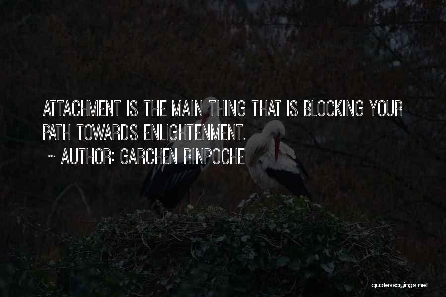 Garchen Rinpoche Quotes 547941