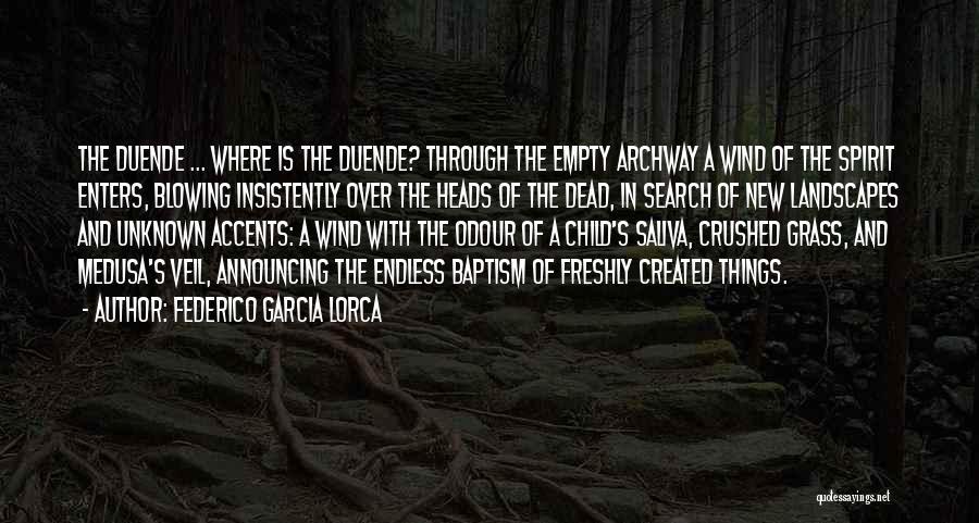 Garcia Lorca Duende Quotes By Federico Garcia Lorca