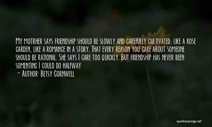 Garden Care Quotes By Betsy Cornwell