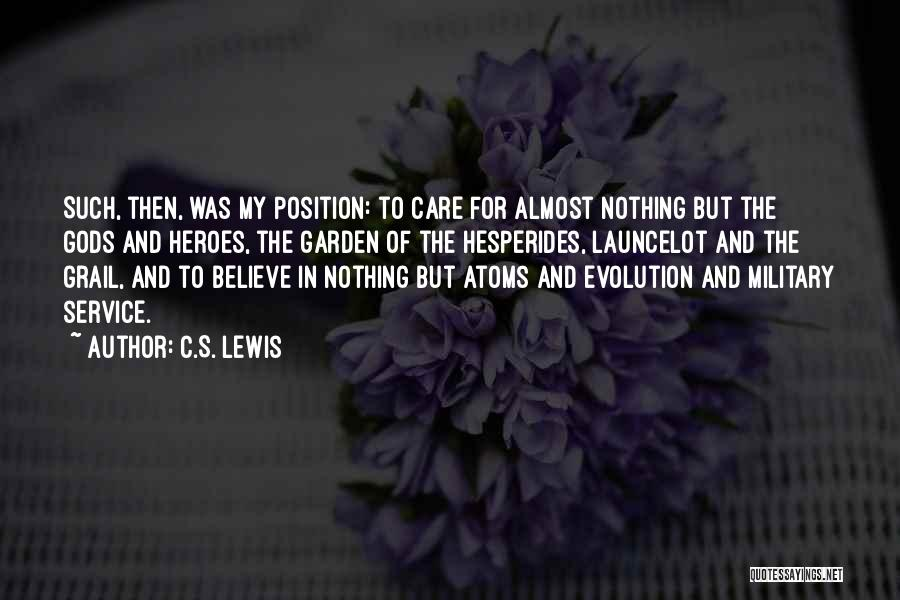 Garden Care Quotes By C.S. Lewis