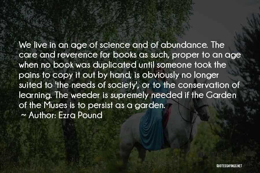 Garden Care Quotes By Ezra Pound