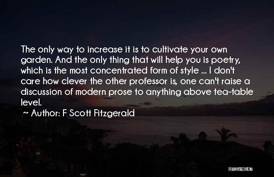 Garden Care Quotes By F Scott Fitzgerald