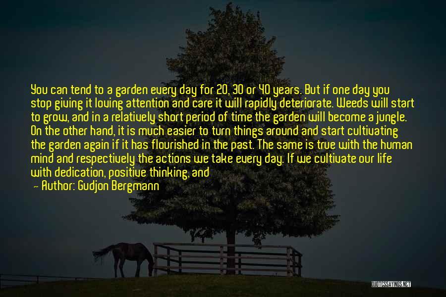 Garden Care Quotes By Gudjon Bergmann