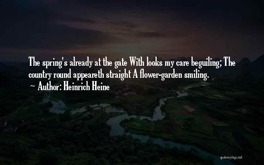 Garden Care Quotes By Heinrich Heine