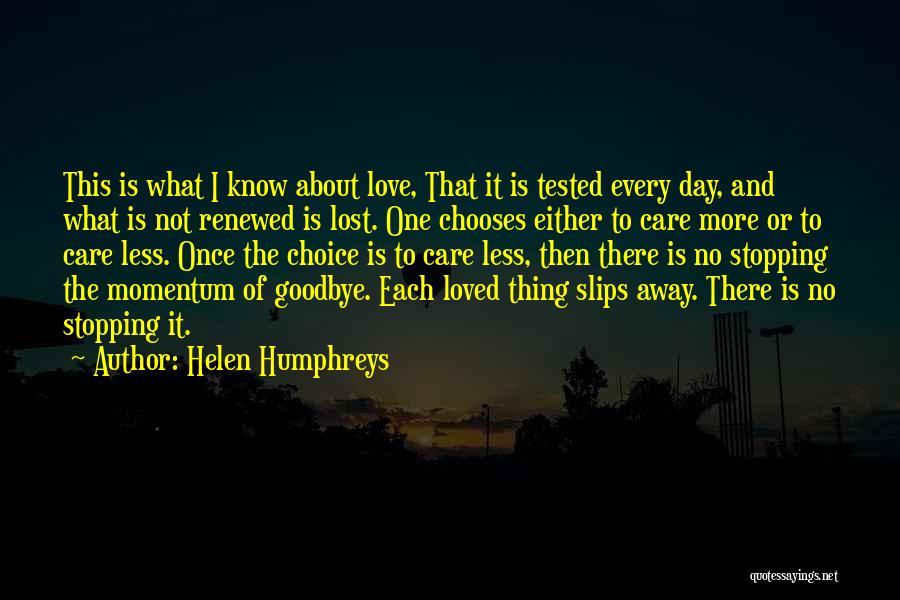 Garden Care Quotes By Helen Humphreys