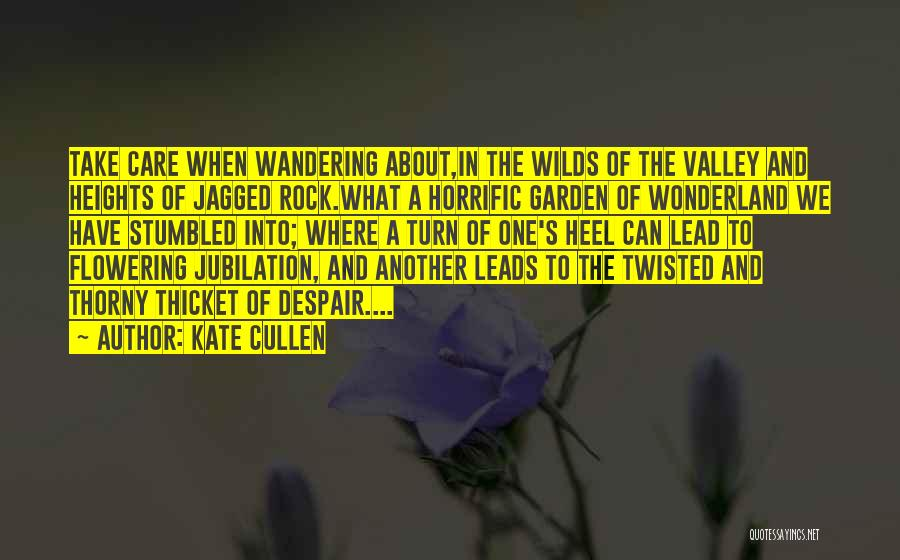 Garden Care Quotes By Kate Cullen