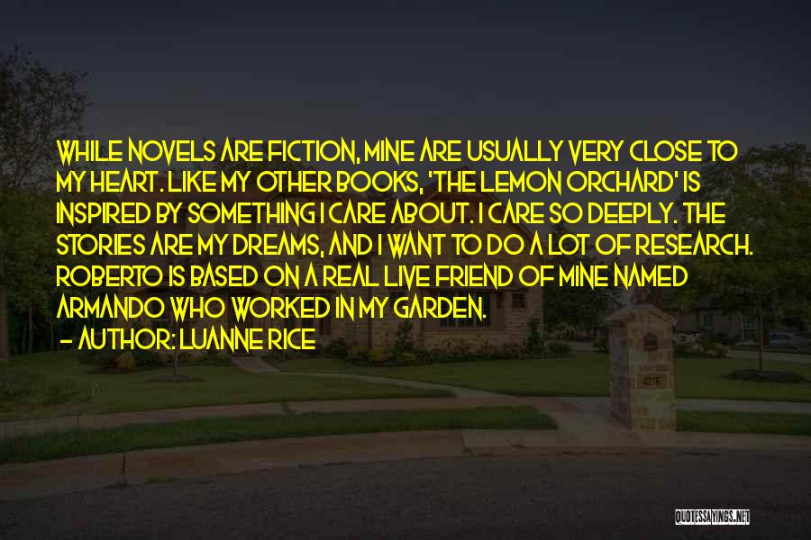 Garden Care Quotes By Luanne Rice