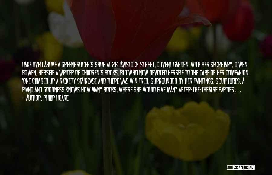 Garden Care Quotes By Philip Hoare
