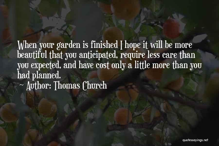 Garden Care Quotes By Thomas Church