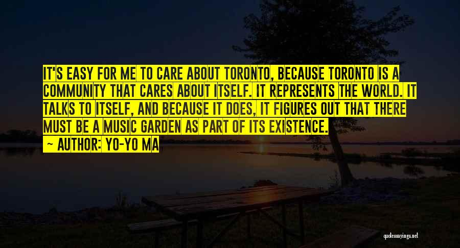 Garden Care Quotes By Yo-Yo Ma