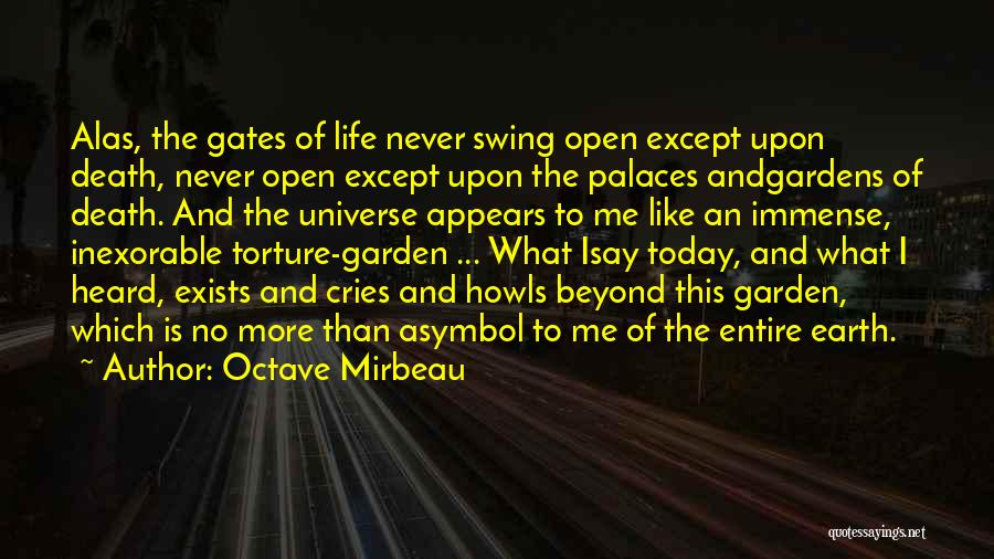 Garden Gates Quotes By Octave Mirbeau