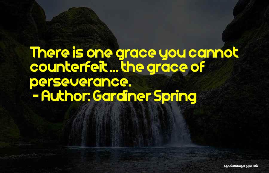 Gardiner Spring Quotes 1698583