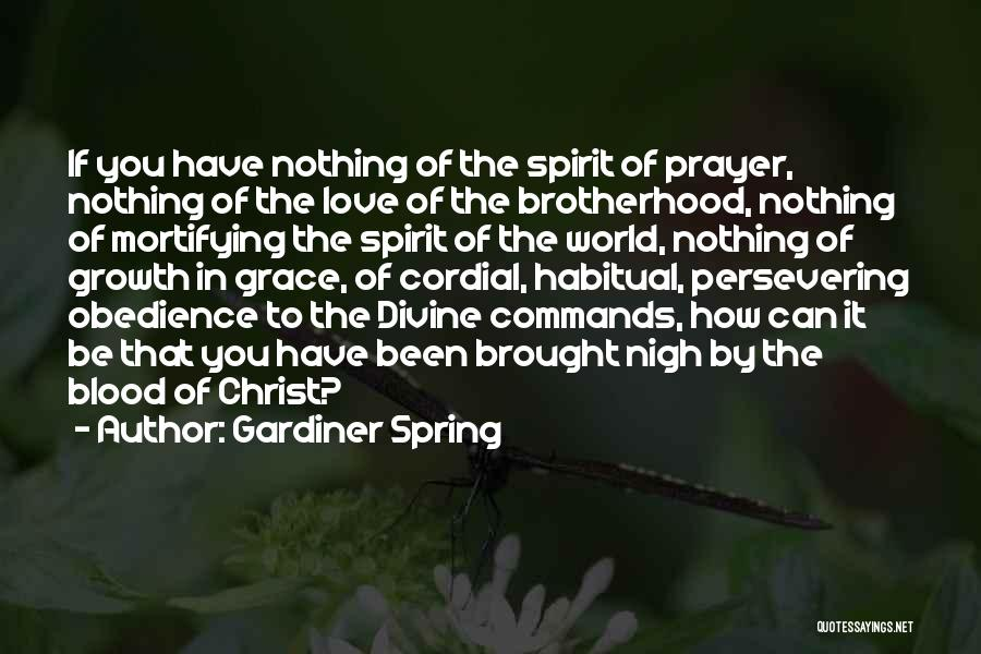 Gardiner Spring Quotes 381216