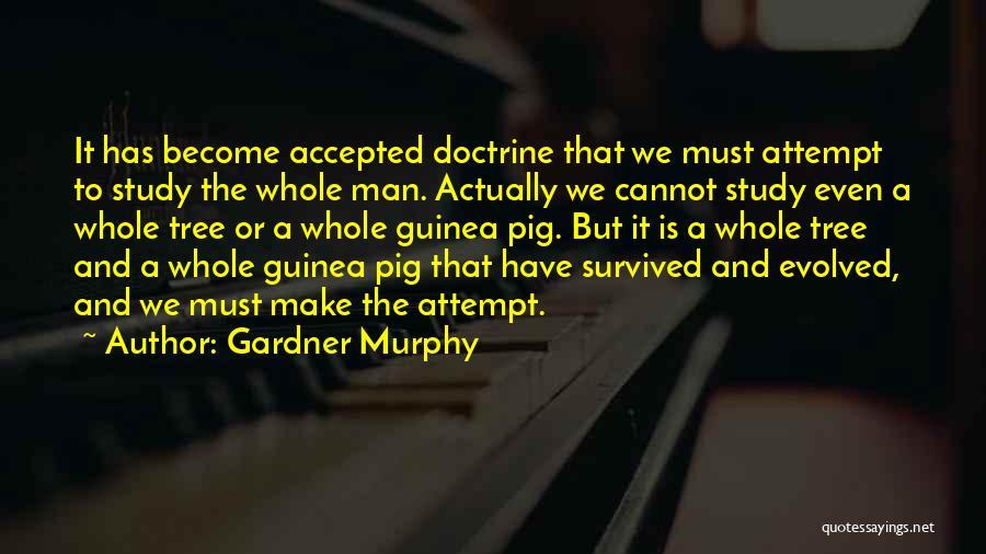 Gardner Murphy Quotes 1545263