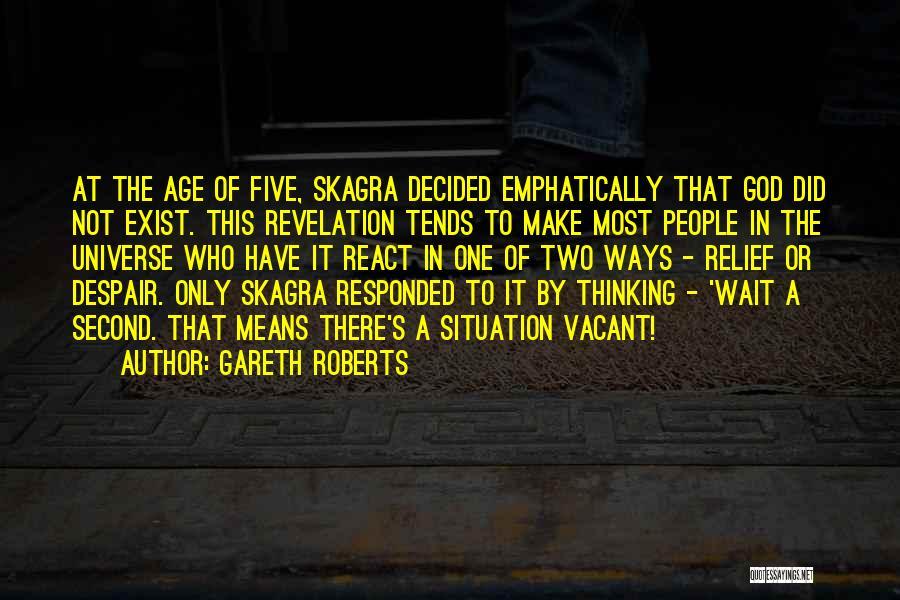 Gareth Roberts Quotes 177490