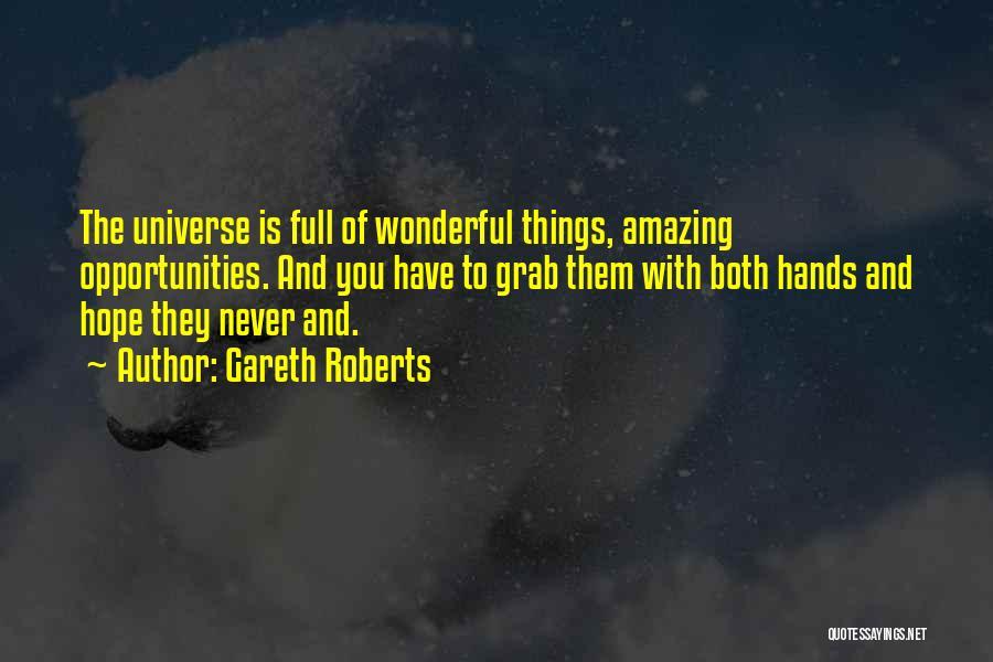 Gareth Roberts Quotes 203380