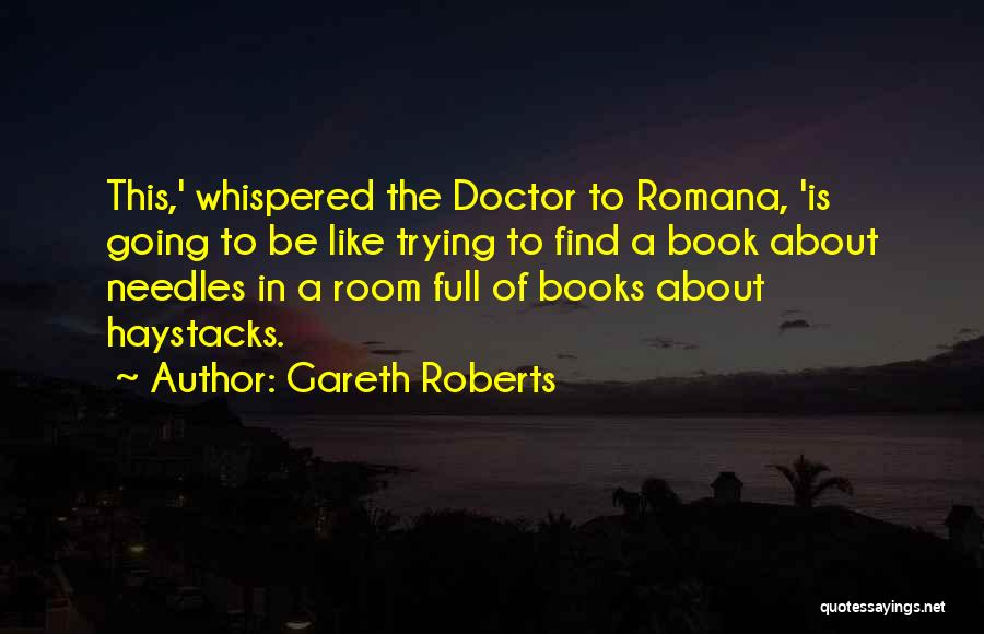 Gareth Roberts Quotes 309812