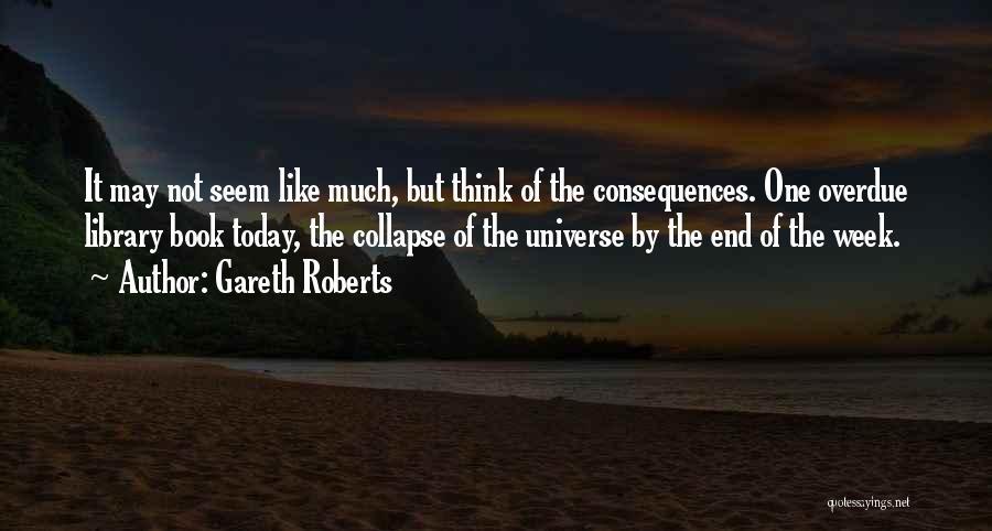 Gareth Roberts Quotes 749373