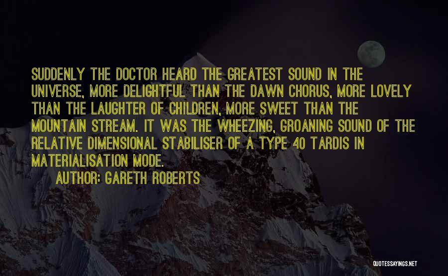 Gareth Roberts Quotes 974916