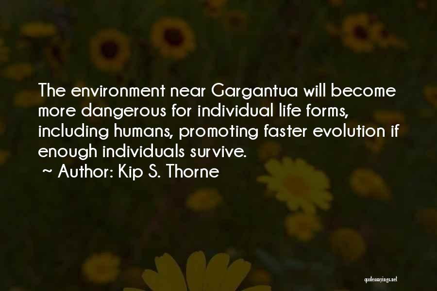 Gargantua Quotes By Kip S. Thorne