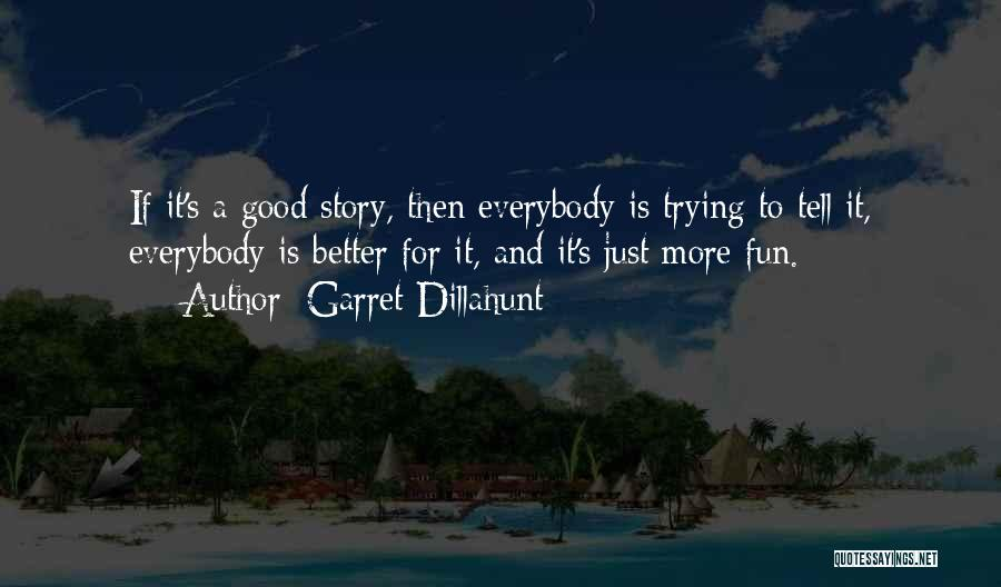 Garret Dillahunt Quotes 1013783