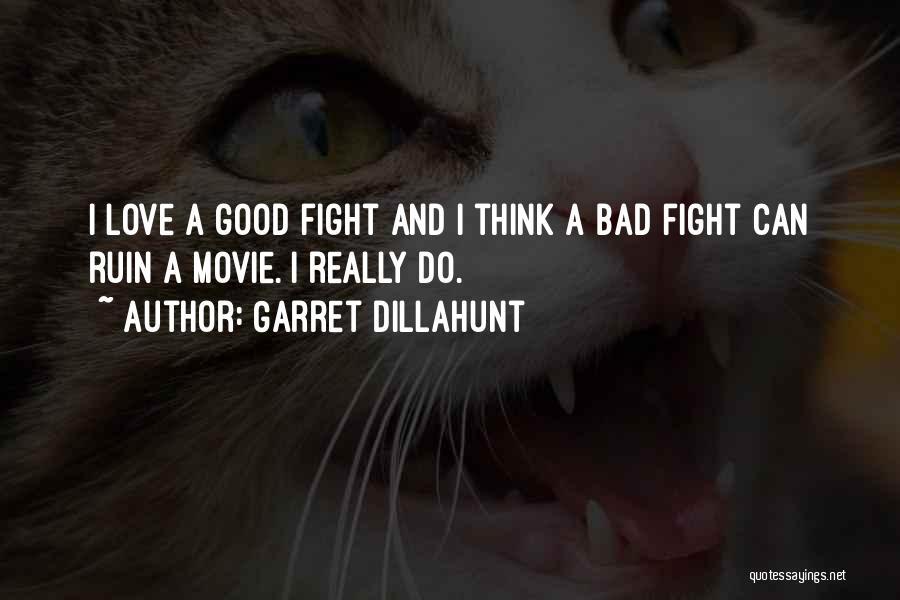 Garret Dillahunt Quotes 1072463