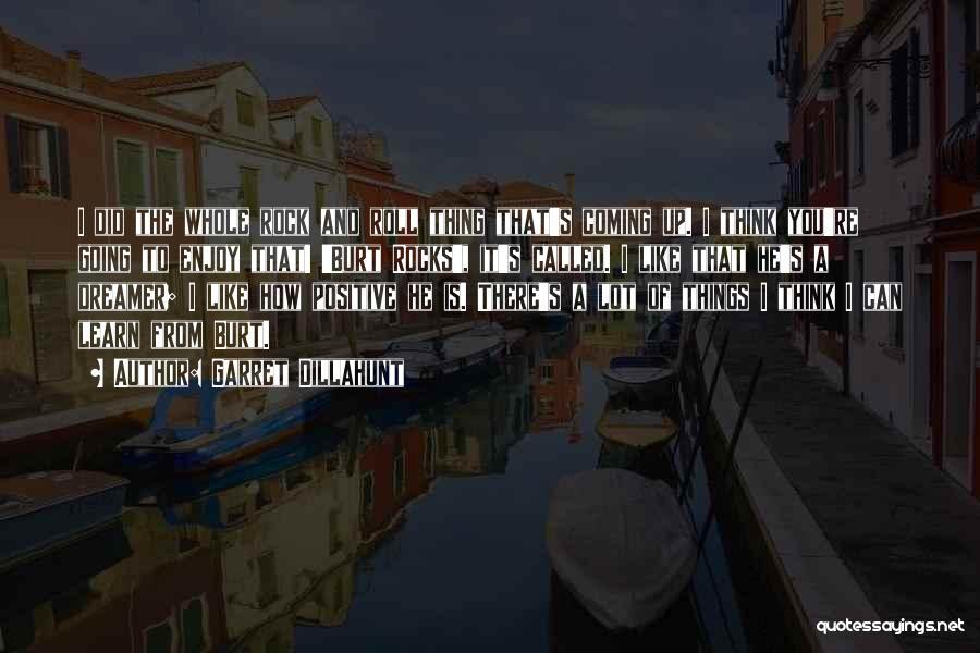 Garret Dillahunt Quotes 1341591