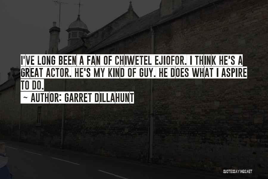 Garret Dillahunt Quotes 1918091