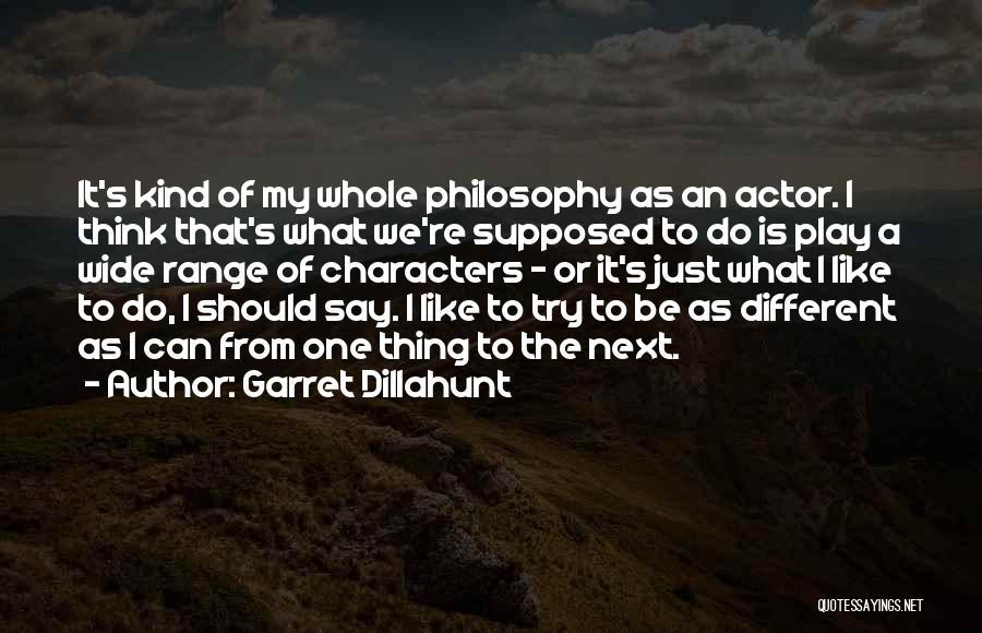 Garret Dillahunt Quotes 2146983