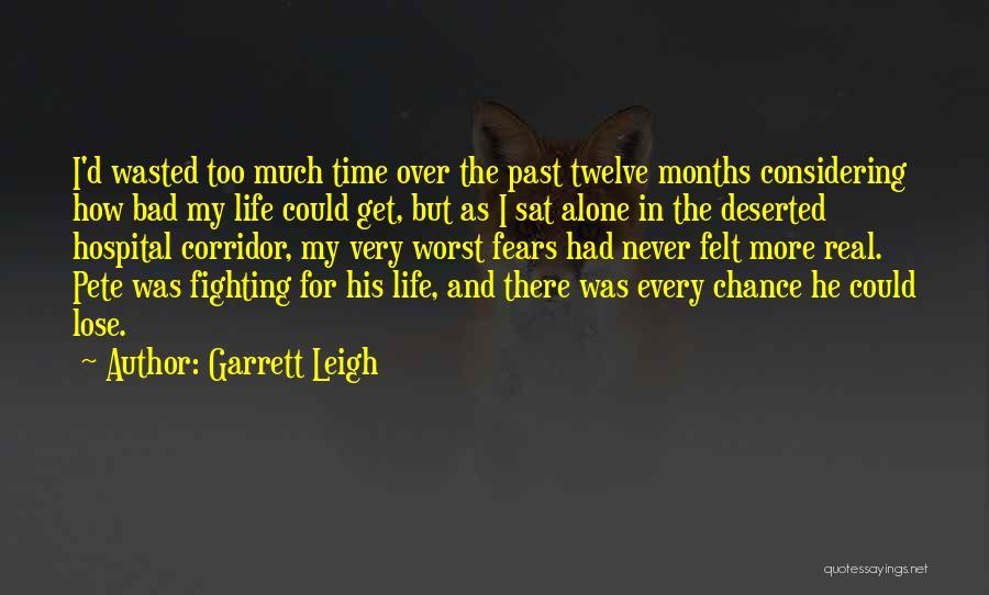 Garrett Leigh Quotes 1036266