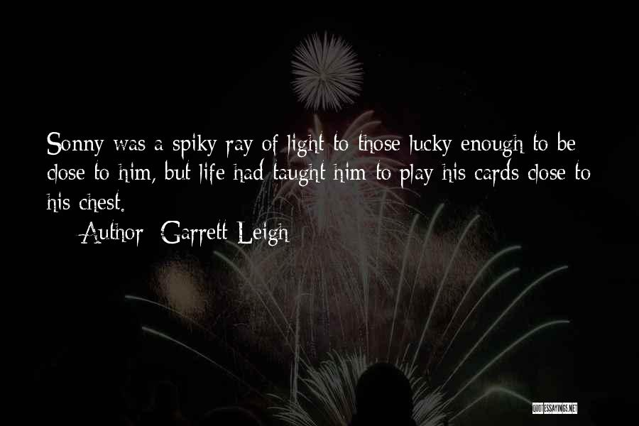 Garrett Leigh Quotes 1916389