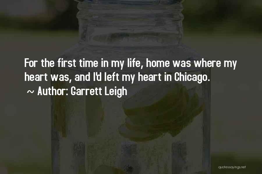 Garrett Leigh Quotes 779945