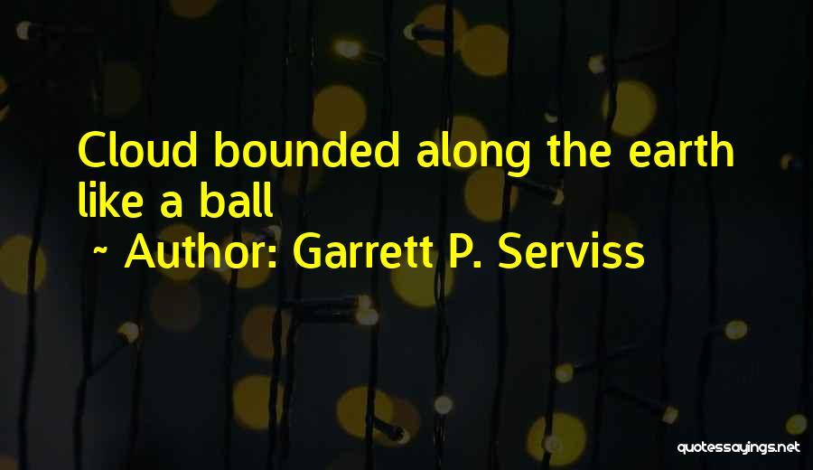 Garrett P. Serviss Quotes 688524
