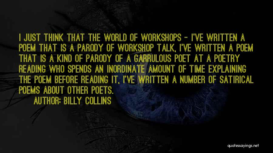 Garrulous Quotes By Billy Collins