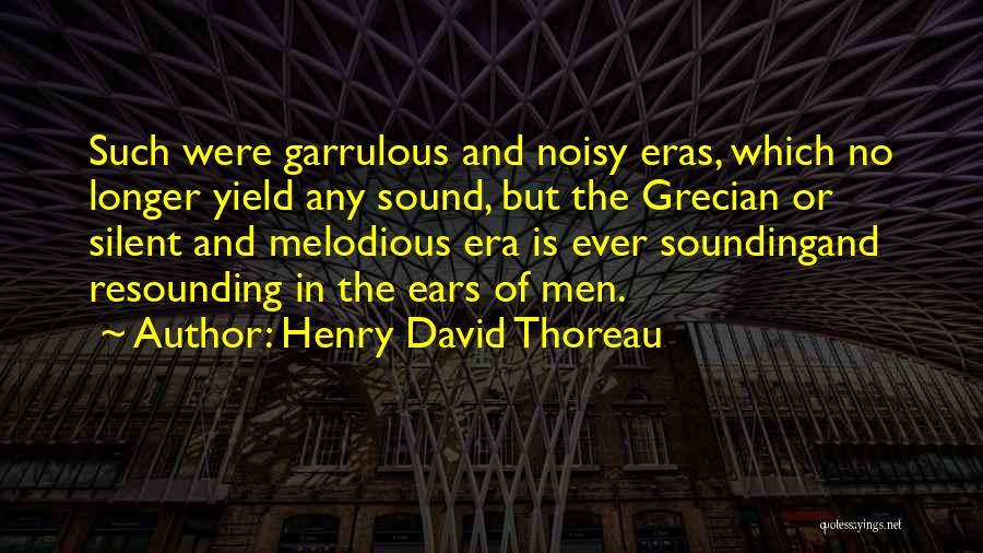 Garrulous Quotes By Henry David Thoreau