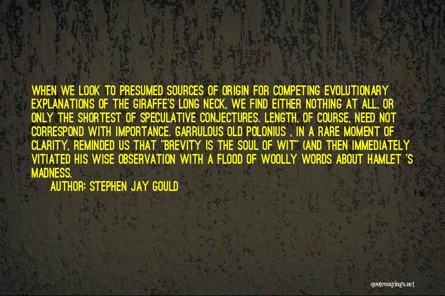 Garrulous Quotes By Stephen Jay Gould