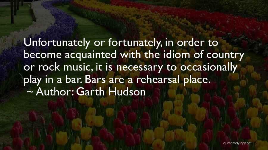 Garth Hudson Quotes 2113986