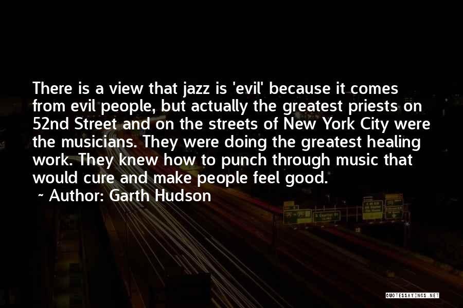 Garth Hudson Quotes 802630