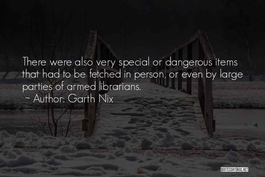 Garth Nix Quotes 1001507
