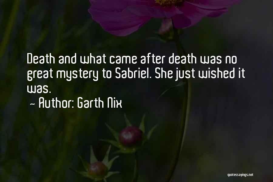 Garth Nix Quotes 1242721