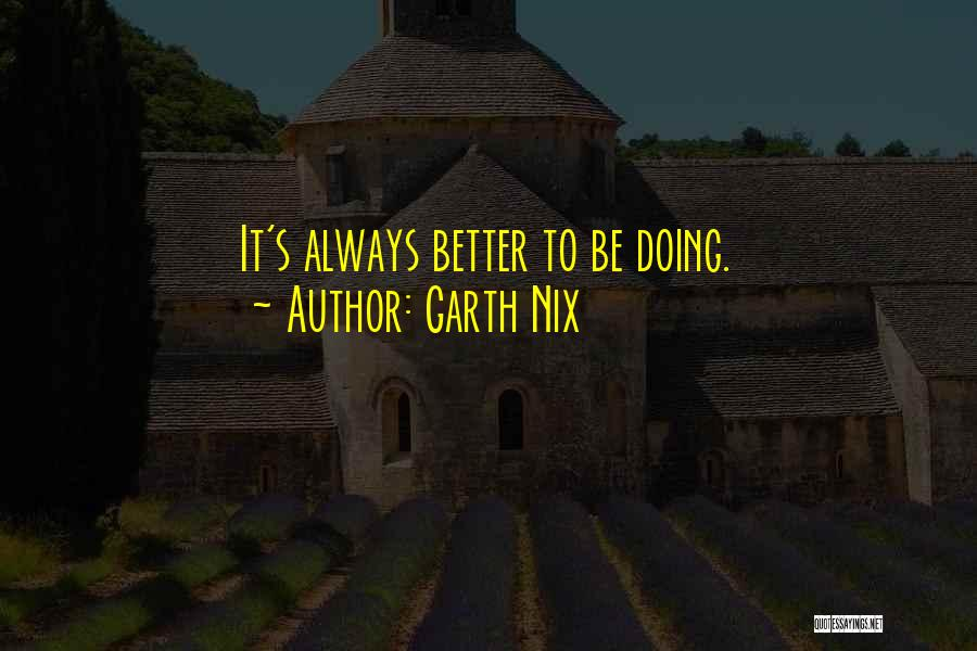 Garth Nix Quotes 1284372