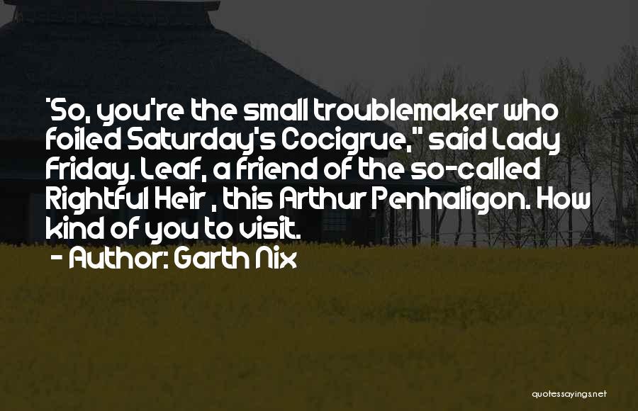 Garth Nix Quotes 136121