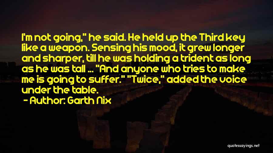 Garth Nix Quotes 1377572