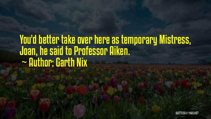 Garth Nix Quotes 1440906