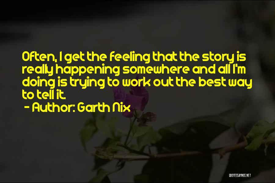 Garth Nix Quotes 1528262