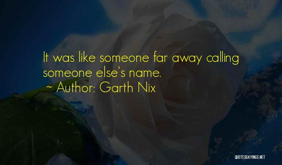Garth Nix Quotes 1552372