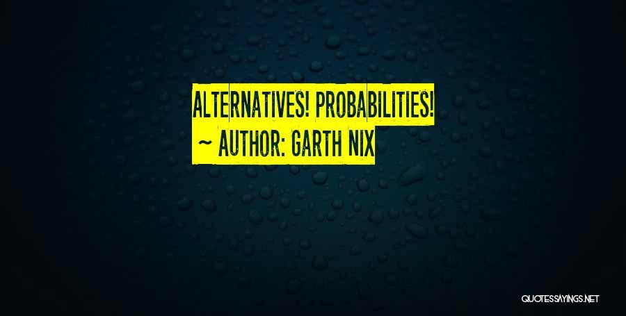 Garth Nix Quotes 1631448