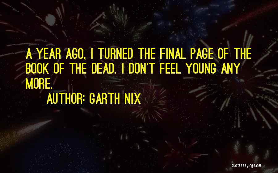 Garth Nix Quotes 1754812