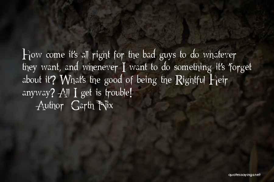 Garth Nix Quotes 1828723